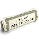 Living Trusts - Estate Planning